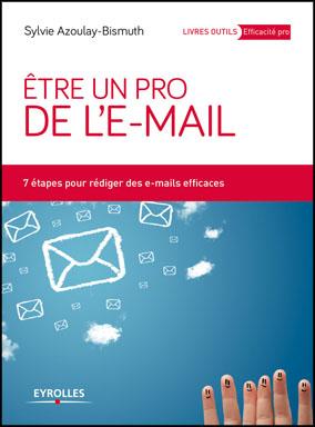Devenez un pro de l'e-mail !