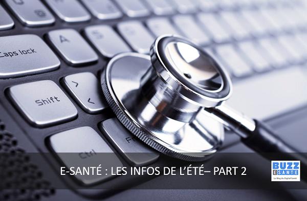 E-santé : les informations de l'été